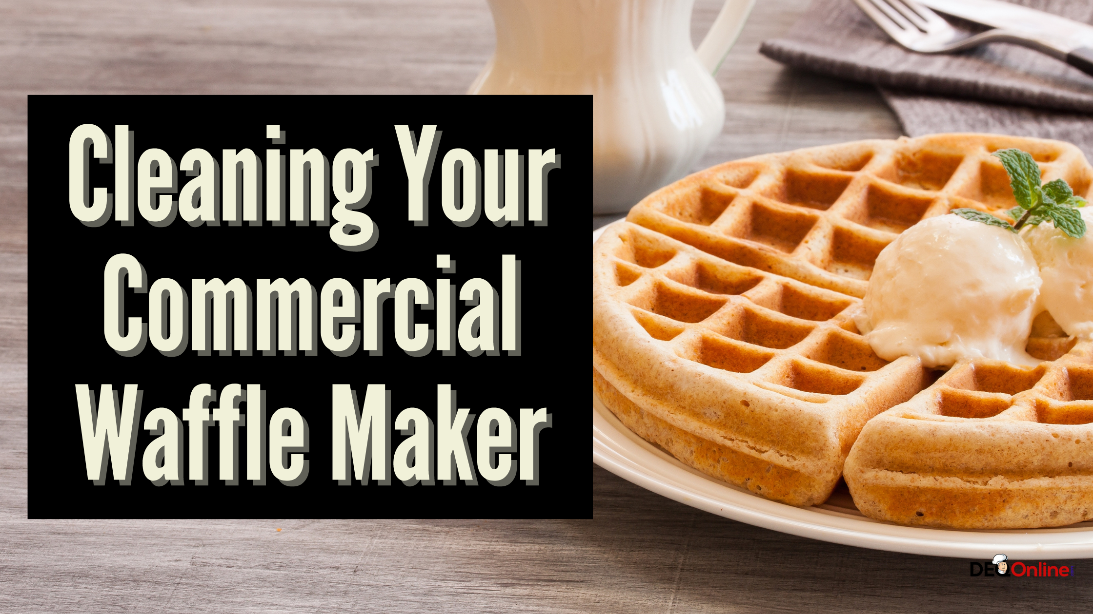 Cleaning Your Commercial Waffle Maker