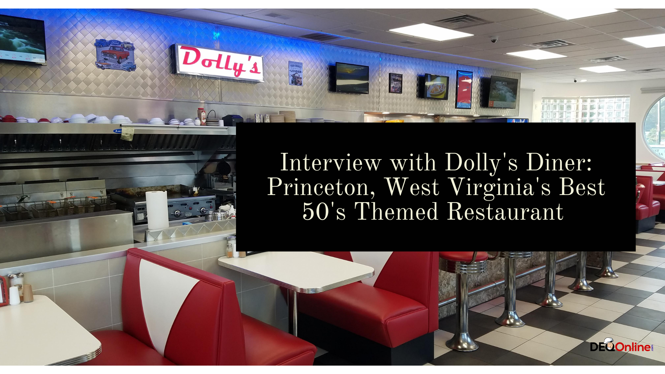 Interview with Dolly's Diner: Princeton, West Virginia's Best 50's Themed Restaurant